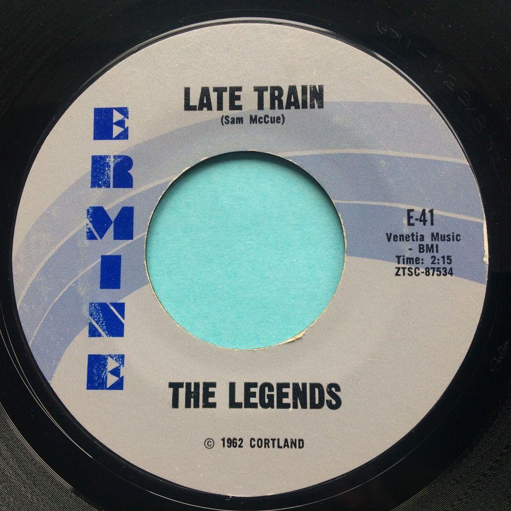 Legends - Late train -Ermine - Ex