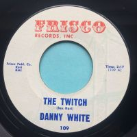 Danny White -The Twitch - Frisco - Ex