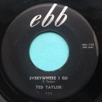 Ted Taylor - Everywhere I go - Ebb - VG+