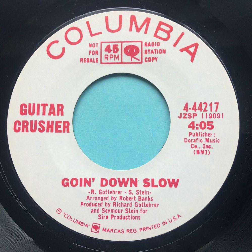 Guitar Crusher - Goin' down slow - Columbia promo - Ex