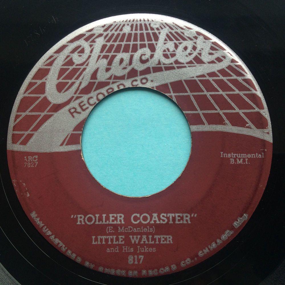 Little Walter - I got to go b/w Roller Coaster - Checker - VG+