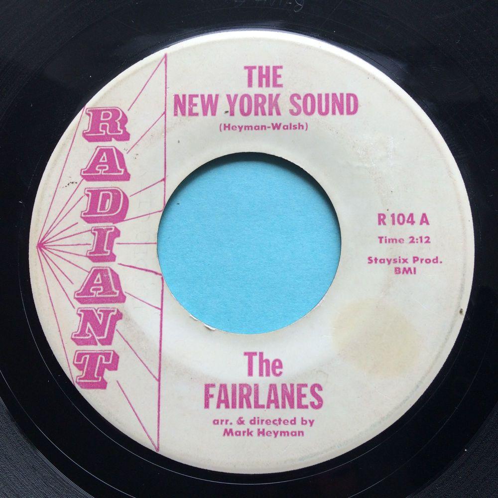Fairlanes - The New York Sound b/w Instro - Radiant - VG+