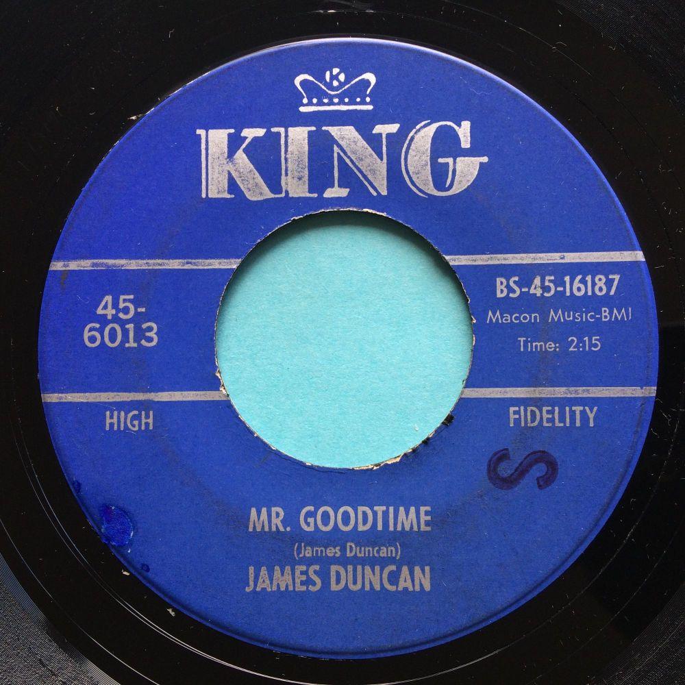 James Duncan - Mr. Goodtime - King - VG+