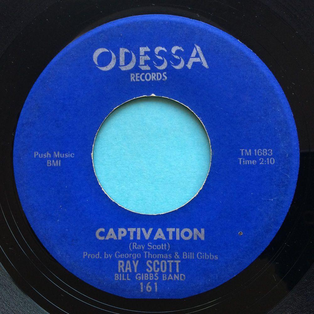 Ray Scott - Captivation b/w Have Mercy - Odessa - VG+