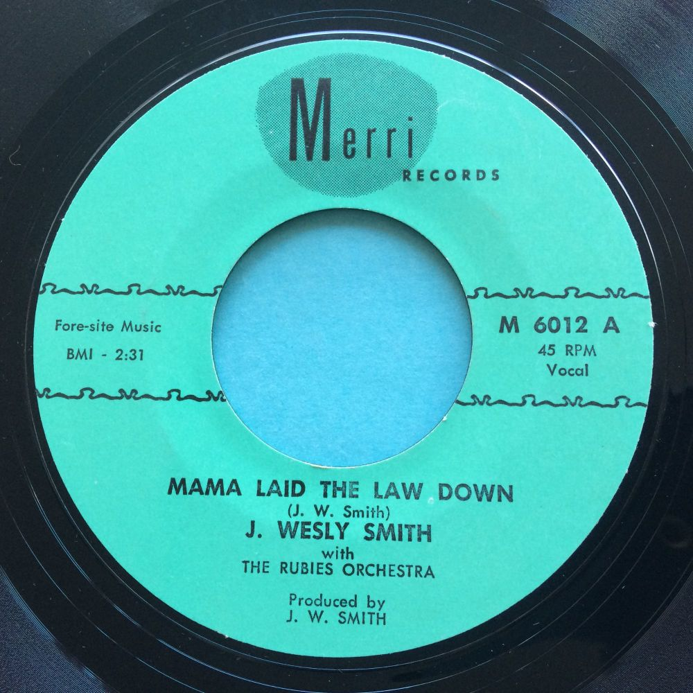 J Wesly Smith - Mama laid the law down - Merri - Ex