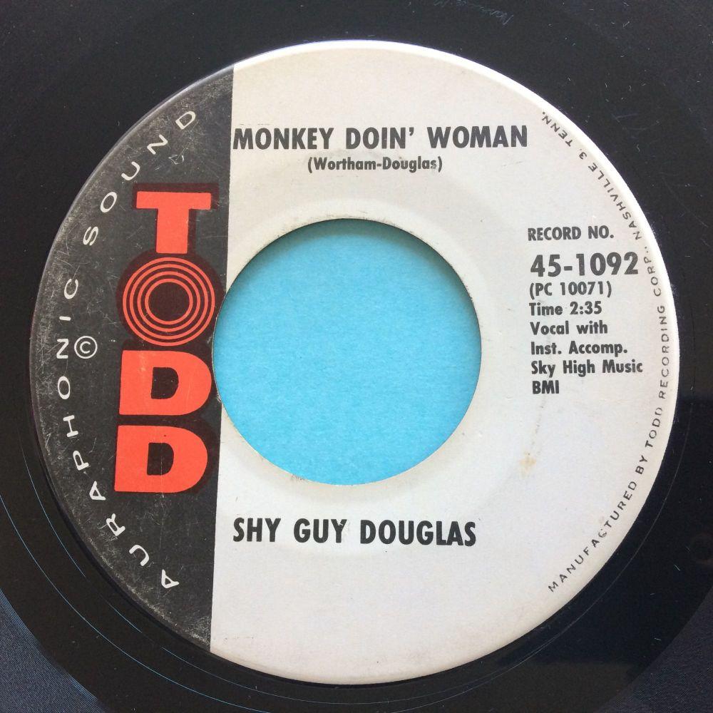 Shy Guy Douglas - Monkey Doin' Woman - Todd - VG+