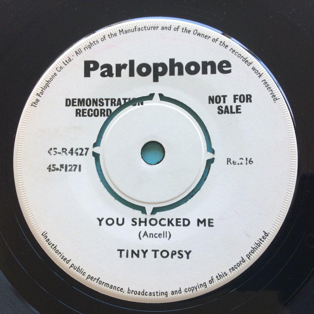 Tiny Topsy - You shocked me b/w Waterproof eyes - U.K. Parlophone demo - Ex