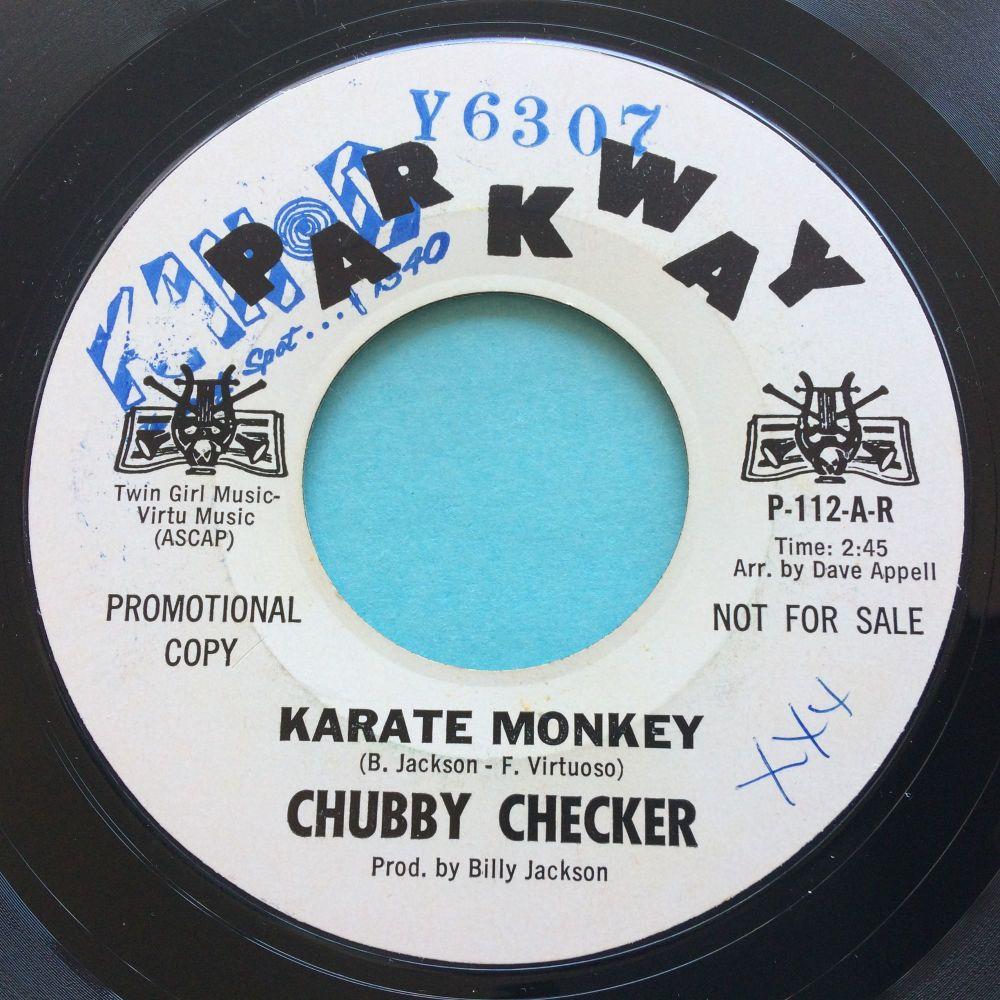 Chubby Checker - Karate Monkey - Parkway promo - Ex (radio stn stamps)