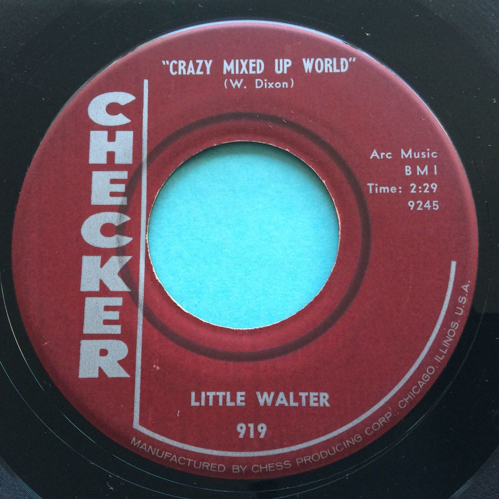 Little Walter - Crazy mixed up world b/w My baby is sweeter - Checker - Ex- (wol)