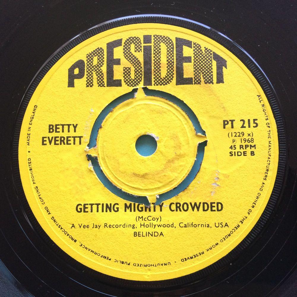 Betty Everett - Getting mighty crowded b/w It's in his kiss - U.K. President - Ex-