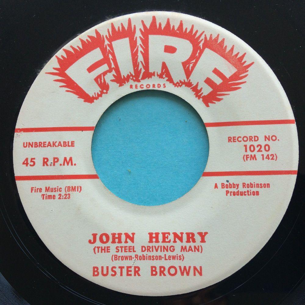 Buster Brown - John Henry b/w Madison Shuffle - Fire promo - Ex