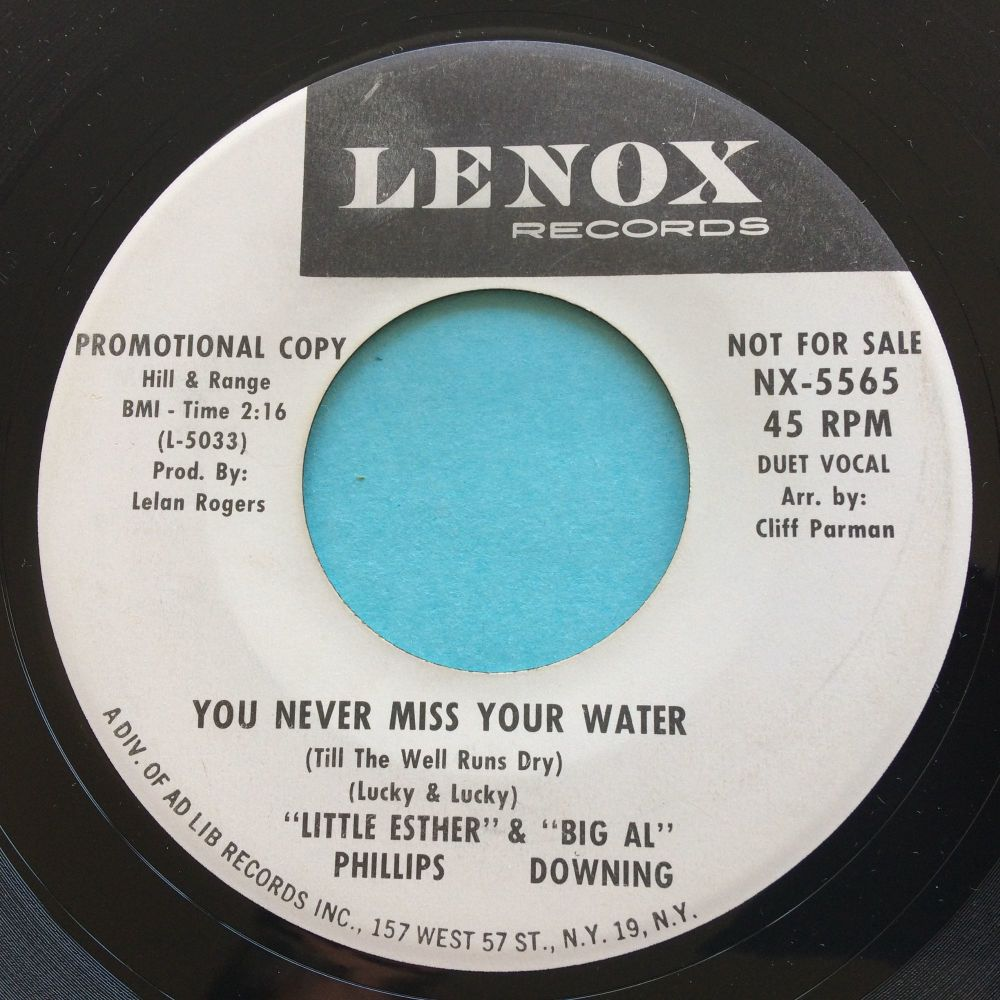 Little Esther Phillips & Big Al Downing - You never miss your water - Lenox promo - Ex