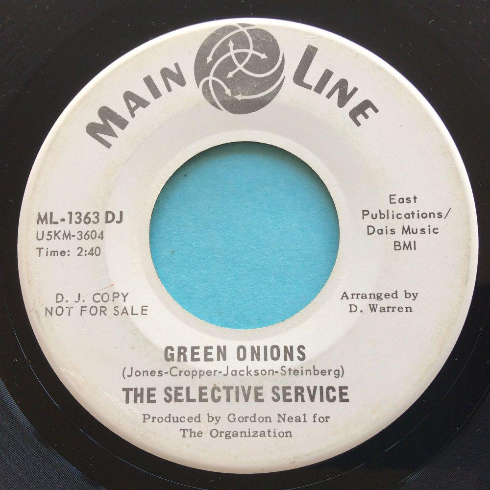 Selective Service - Green Onions b/w Shake - Main Line promo - VG+