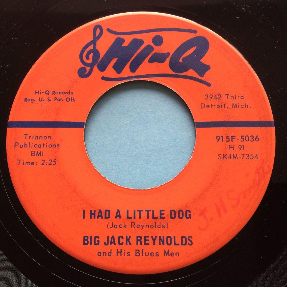 Big Jack Reynolds - I had a little dog - Hi Q - Ex-