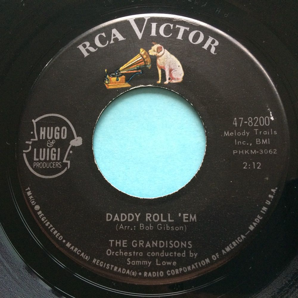 Grandisons - Daddy roll 'em b/w I love you so- RCA - Ex