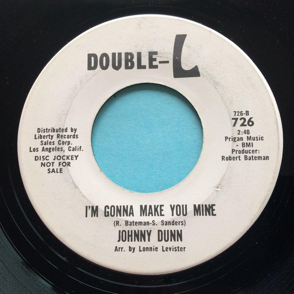 Johnny Dunn - I'm gonna make you mine b/w Darlin' - Double-L promo - Ex-