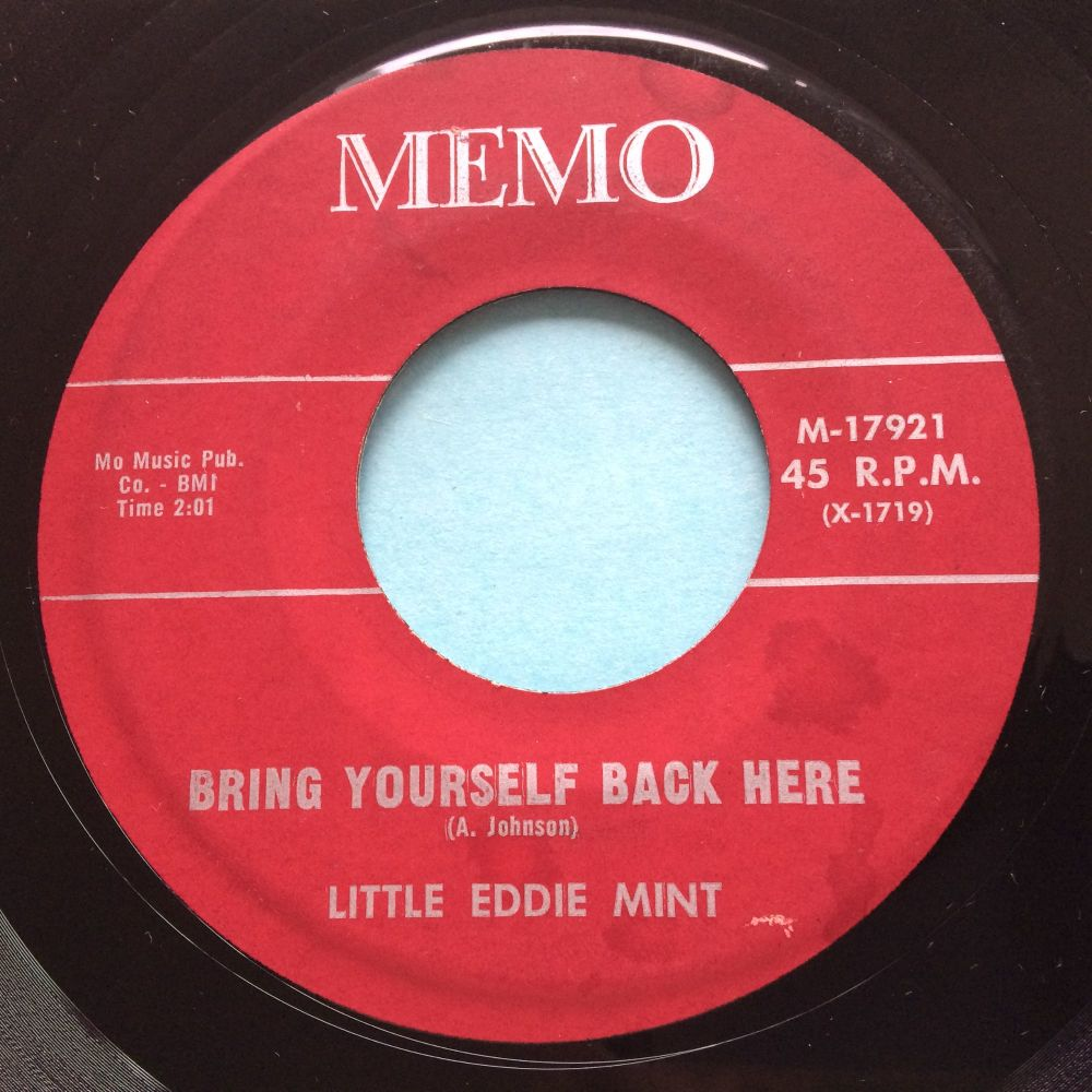 Little Eddie Mint - Bring yourself back here b/w Two more days - Memo - Ex-