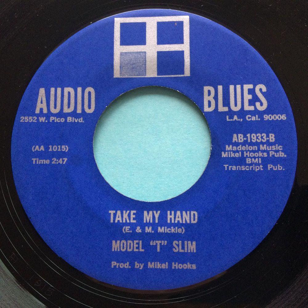 Model T Slim - Take my hand - Audio Blues - Ex