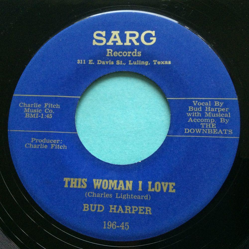 Bud Harper - This woman I love b/w Down the aisle - Sarg - Ex