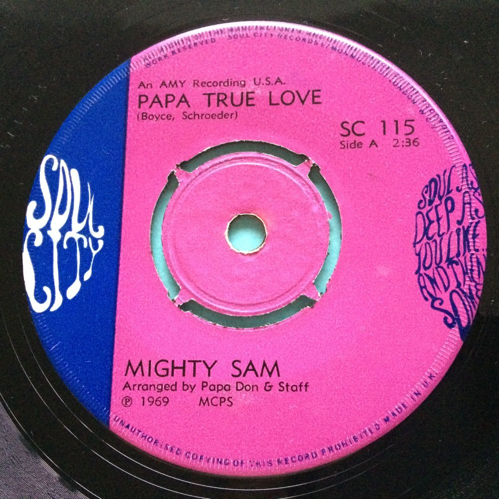 Mighty Sam - Papa true love - UK Soul City - VG+