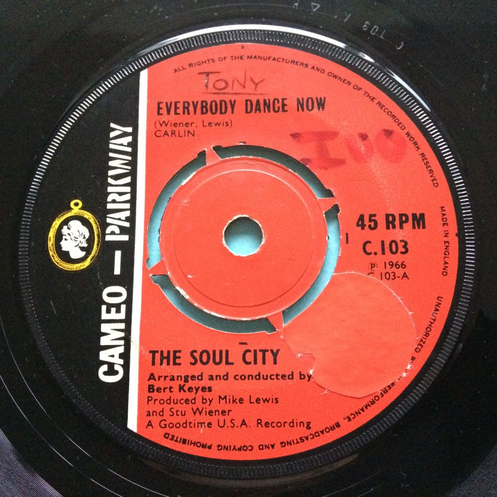 Soul City - Everybody dance now - UK Cameo Parkway - VG+ (sol / wol)
