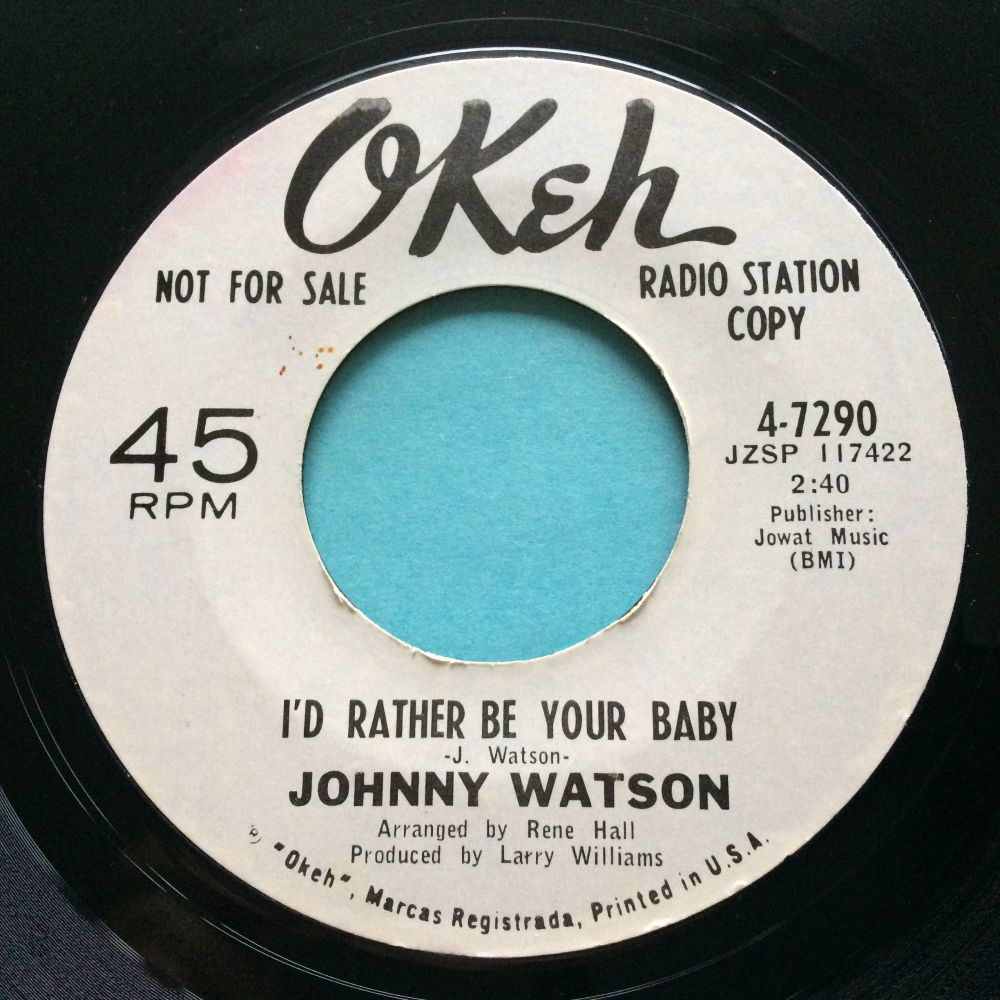 Johnny Watson - I'd rather be your baby - Okeh promo - Ex