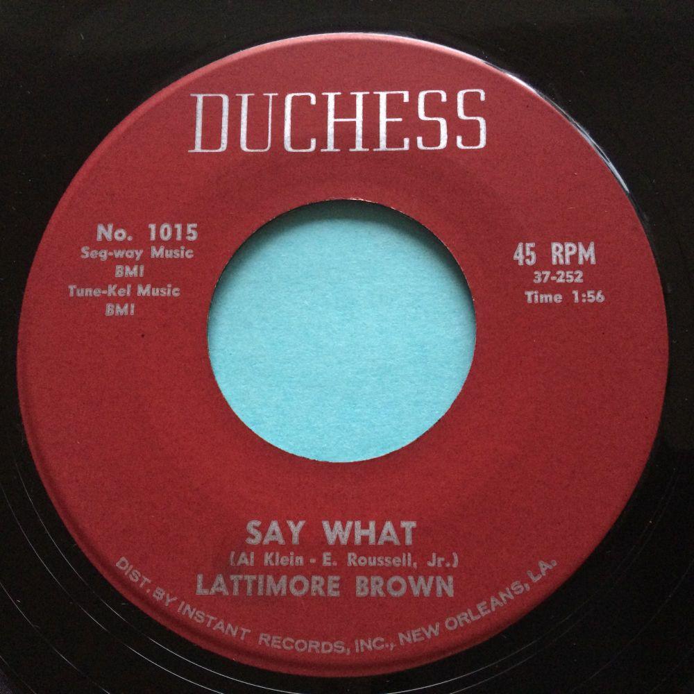 Lattimore Brown - Say What - Duchess - Ex