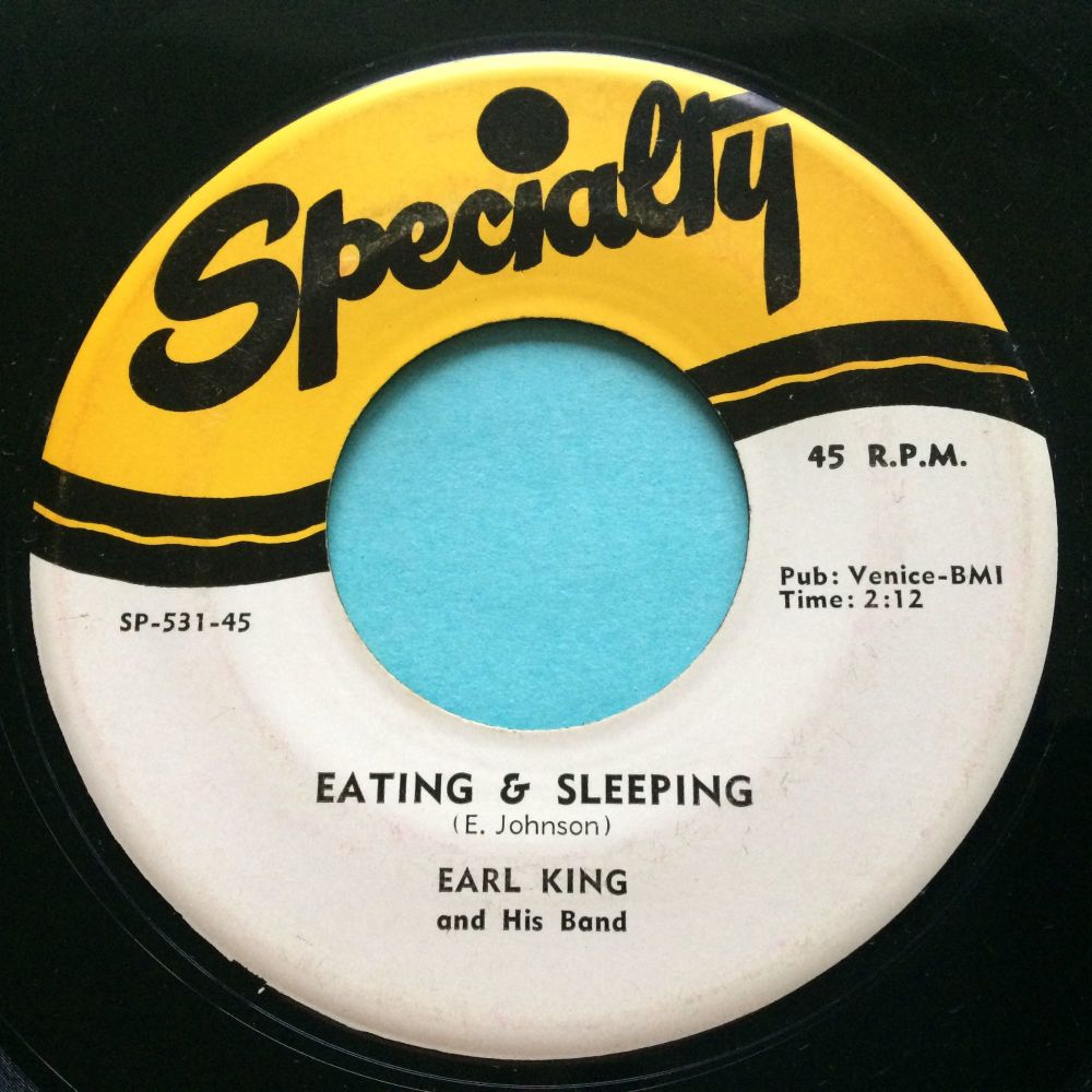 Earl King - Eating & Sleeping b/w No-one but me - Specialty - Ex-