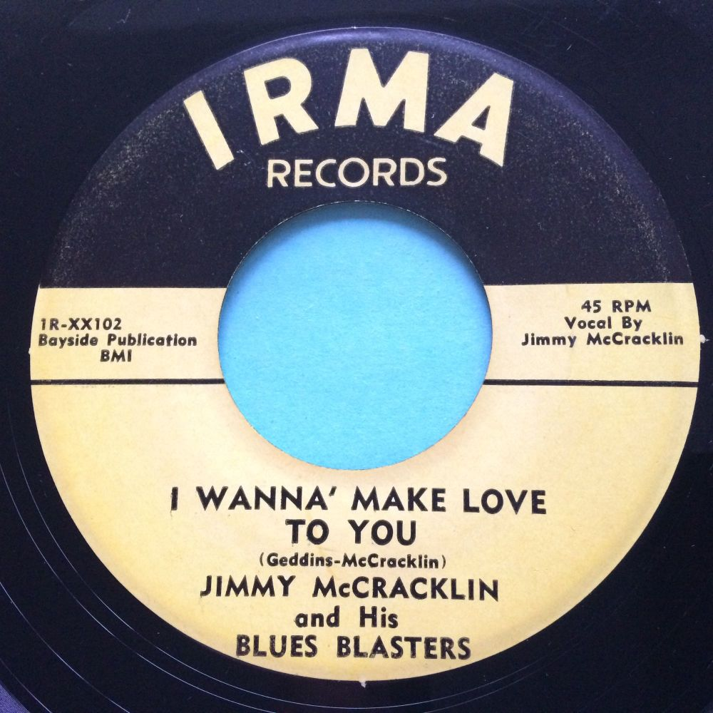 Jimmy McCracklin - I wanna make love to you - Irma - Ex-