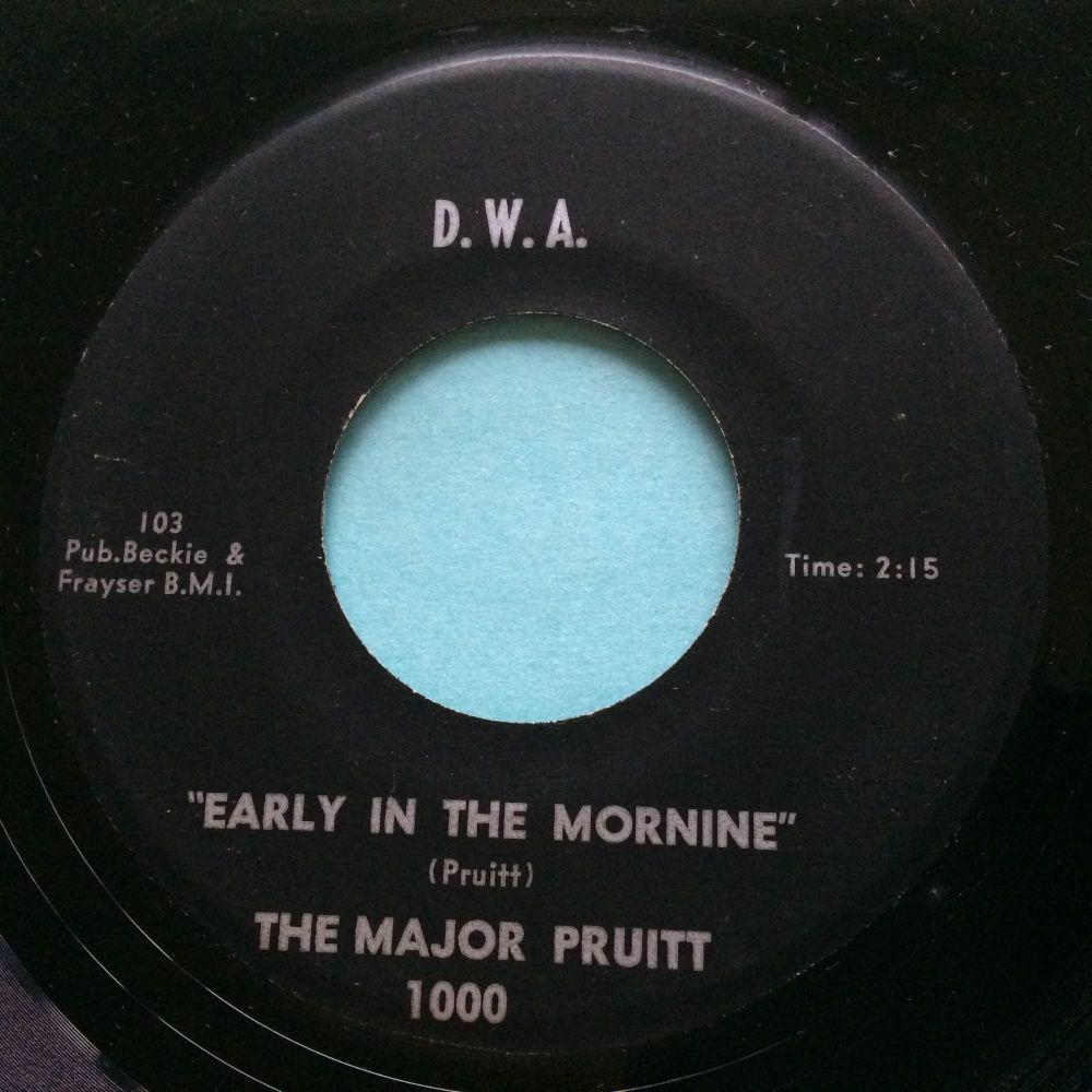 Major Pruitt - Early in the mornine - D.W.A. - Ex-