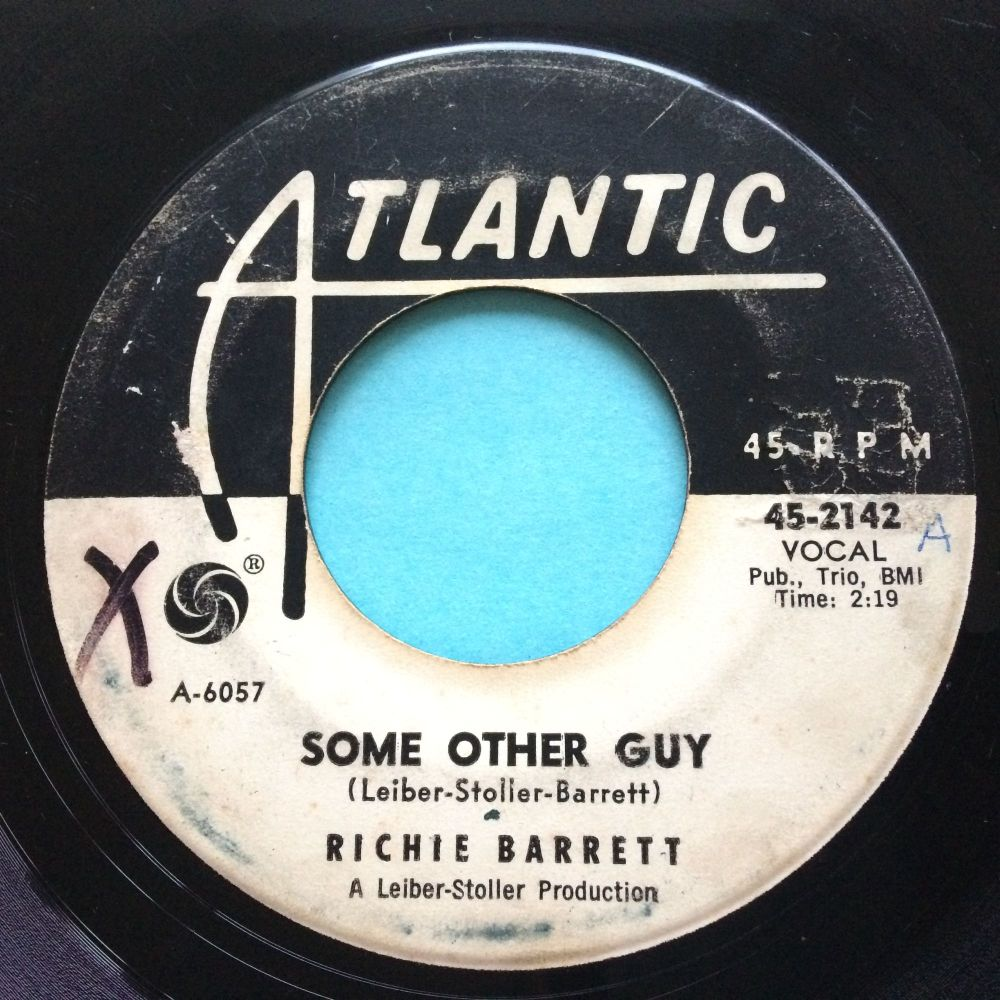 Richie Barrett - Some Other Guy b/w Tricky Dicky - Atlantic promo - VG+ (swol)