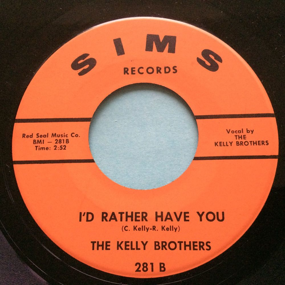 Kelly Brothers - I'd rather have you - Sims - Ex-