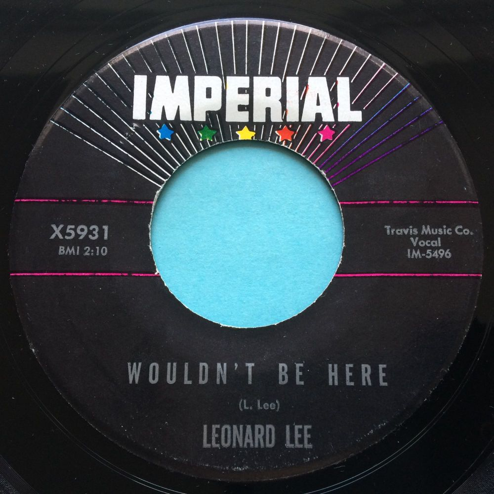 Leonard Lee - Wouldn't be here - Imperial - Ex