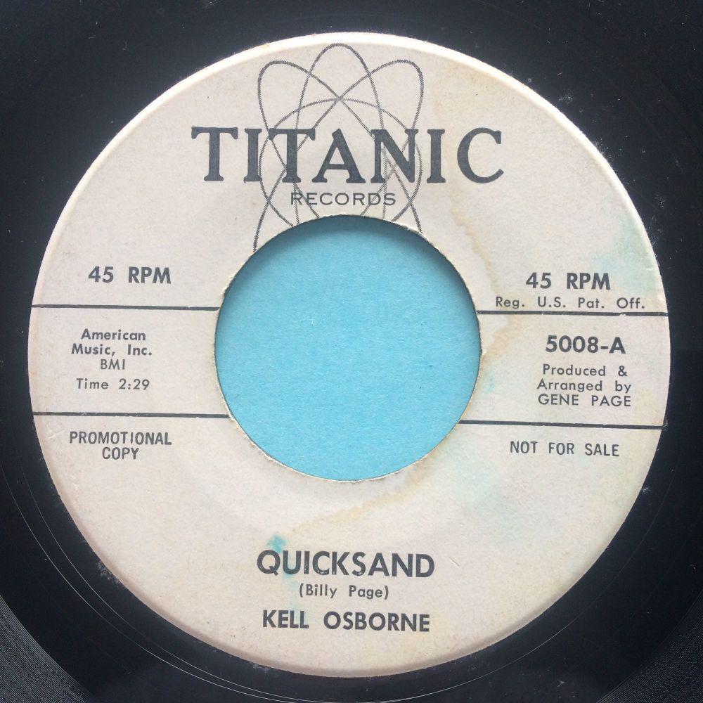 Kell Osborne - Quicksand b/w The lonely boy song - Titanic - VG+