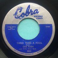 Otis Rush - Three times a fool - Cobra - VG+