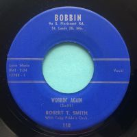 Robert T Smith - Workin' again - Bobbin - Ex-