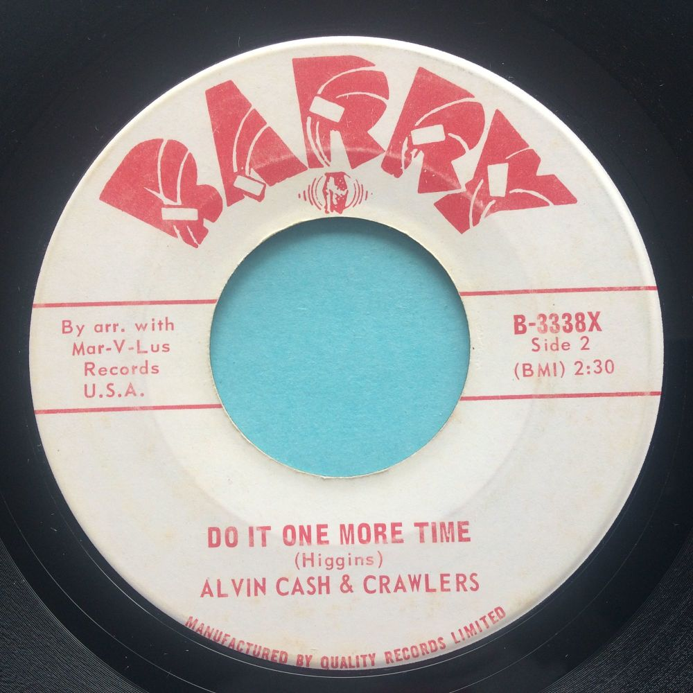 Alvin Cash & The Crawlers - Do it one more time b/w The Barracuda - Barry (Canadian) - VG+