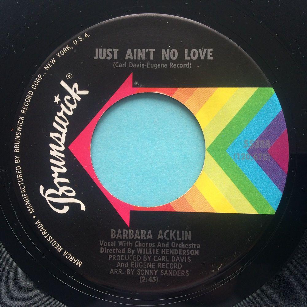 Barbara Acklin - Just ain't no love - Brunswick - Ex