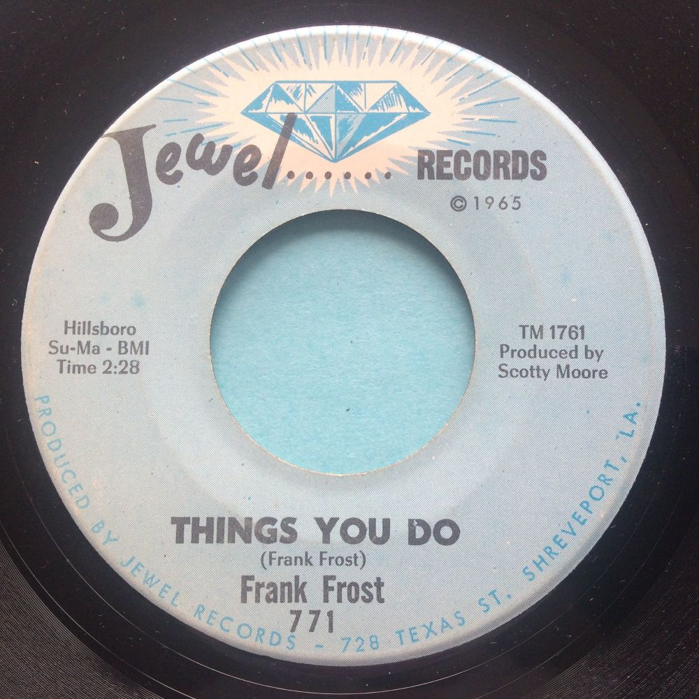 Frank Frost - Things you do b/w Harpin' on it - Jewel - Ex-