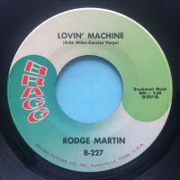 Rodge Martin - Lovin' machine - Bragg - Ex