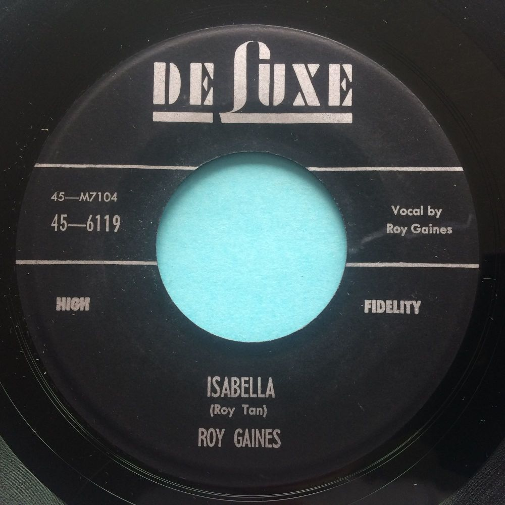Roy Gaines - Isabella - Deluxe - VG+