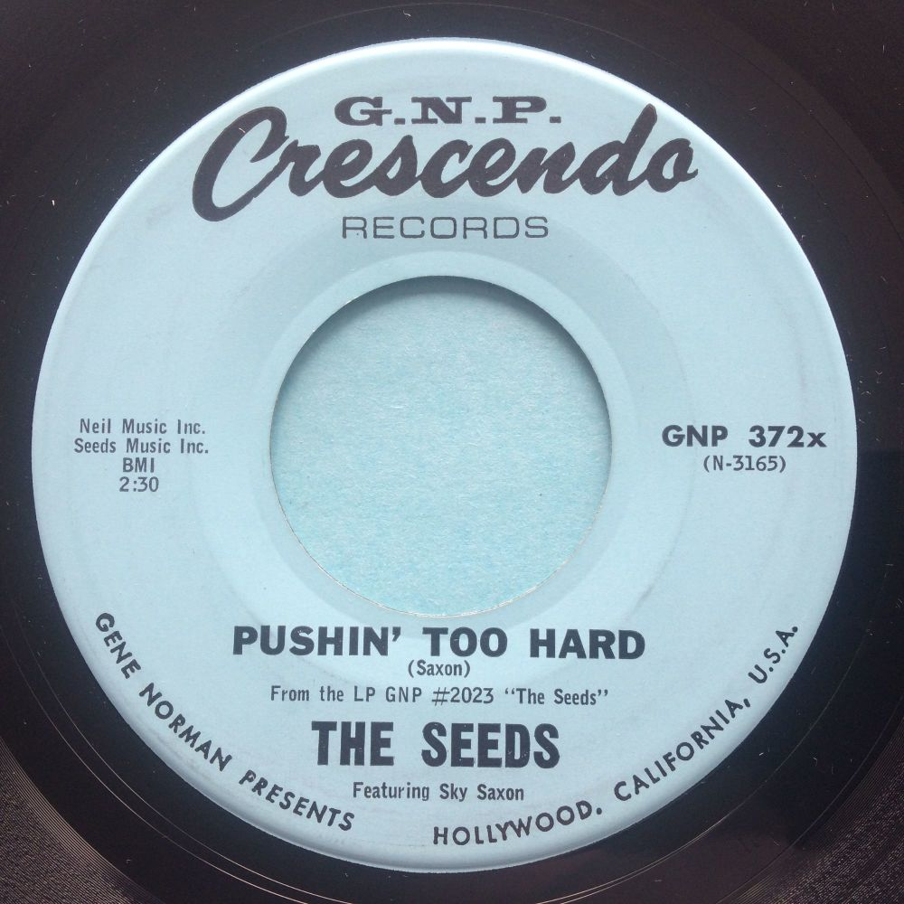 Seeds - Pushin' too hard b/w Try to understand - G.N.P. Crescendo - Ex