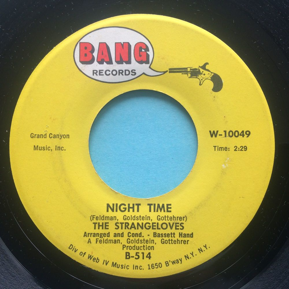 Strangeloves - Night Time - Bang - Ex
