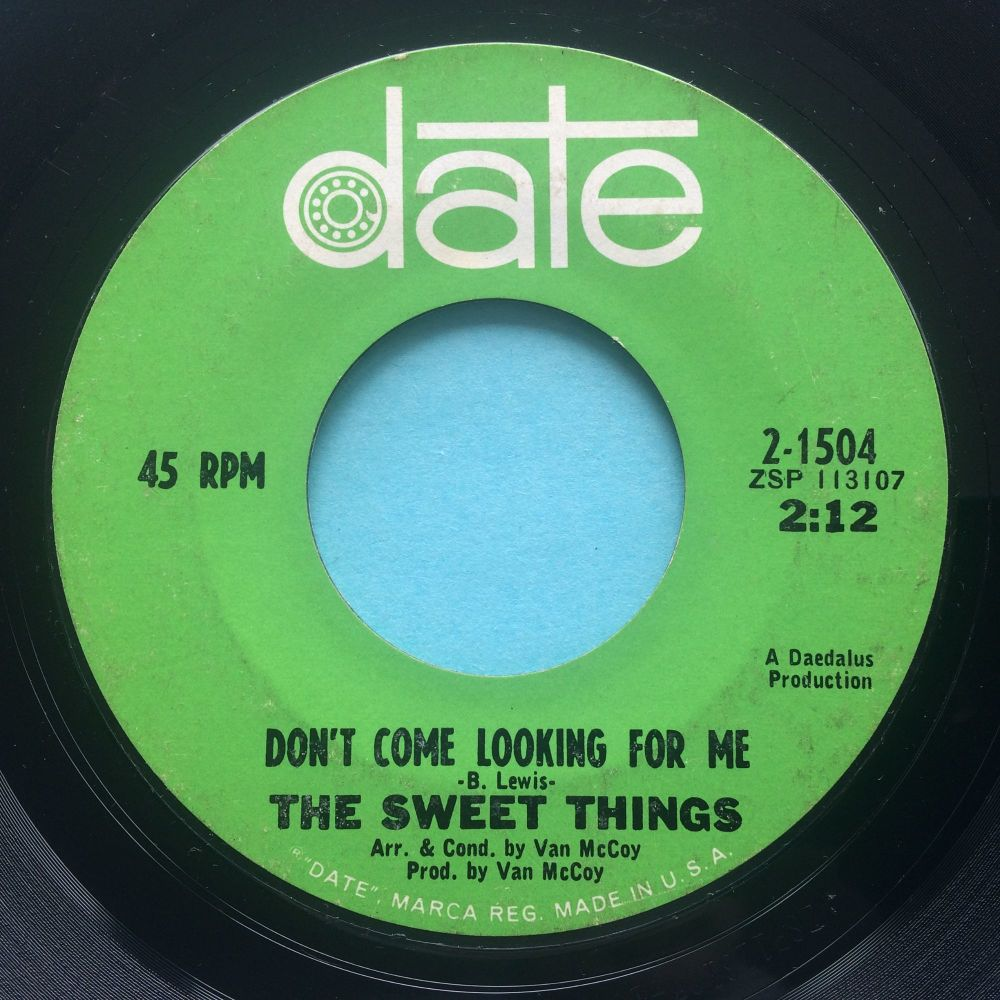 Sweet Things - Don't come looking for me - Date - VG+