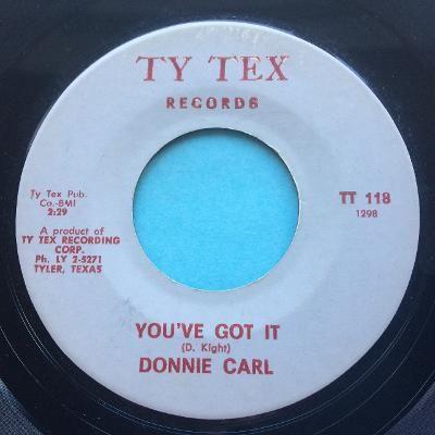 Donnie Carl - You got it - Ty-Tex - Ex