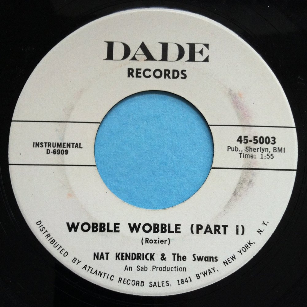 Nat Kendrick & the Swans - Wobble wobble Pt1 - Dade - PROMO - Ex