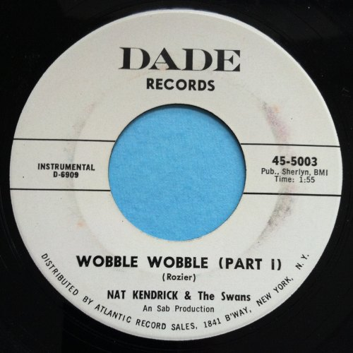 Nat Kendrick & the Swans - Wobble wobble Pt1 - Dade - PROMO - Ex