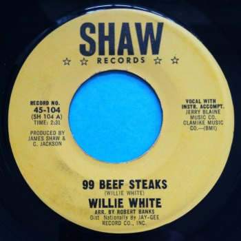 Willie White - 99 beef steaks - Shaw - M-