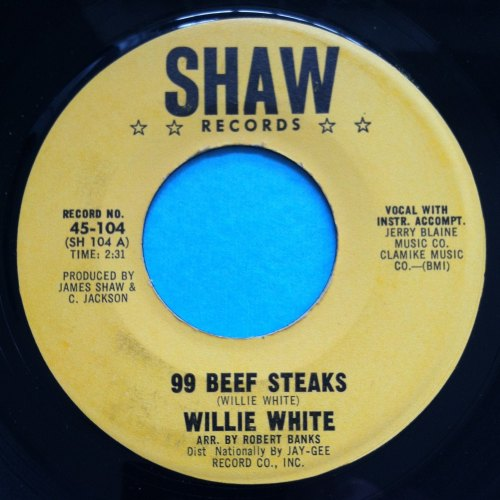 Willie White - 99 beef steaks - Shaw - M-