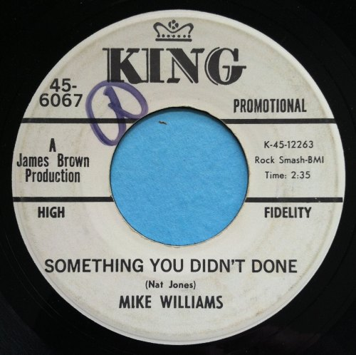 Mike Williams - Something you didn't done - King - Promo - VG+
